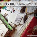 Memory Keepers, Letter to Our Children, Saving Memories